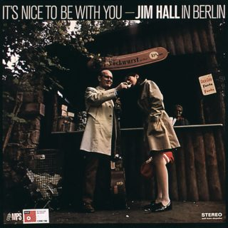 Jim Hall - It's Nice To Be With You
