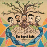 Ryan Keberle & Catharsis - The Hope I Hold