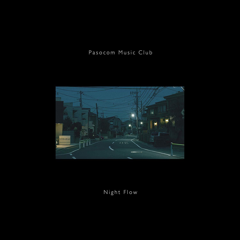 パソコン音楽クラブ - Night Flow
