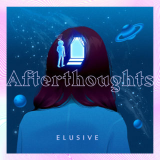Elusive - Afterthoughts