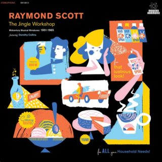 Raymond Scott - Jingle Workshop: Midcentury Musical Miniatures 1951-1965